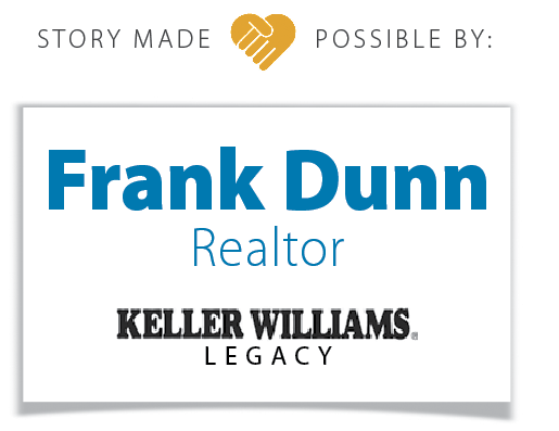Frank Dunn, Realtor Sponsored this story.
